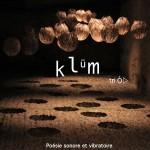 Klüm, Poésie sonore et vibratoire, Marie-Pierre Loncan